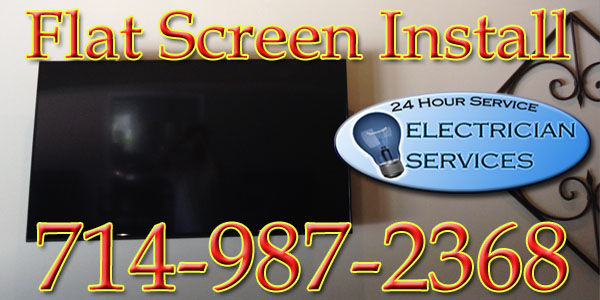 We can install any flat screen TV