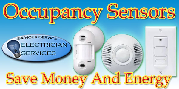 We install all types of occupancy sensors